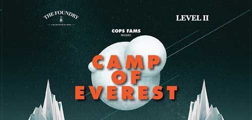 Camp of Everest by Cops Fams di The Foundry No. 8
