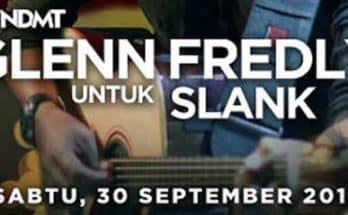 Konser #TNDMT Glenn Fredly Untuk Slank