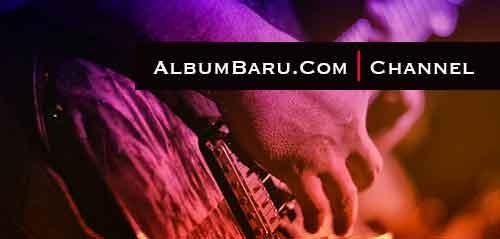 Subscribe Channel AlbumBaru.Com
