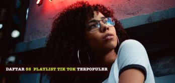 Playlist Tik Tok Terpopuler
