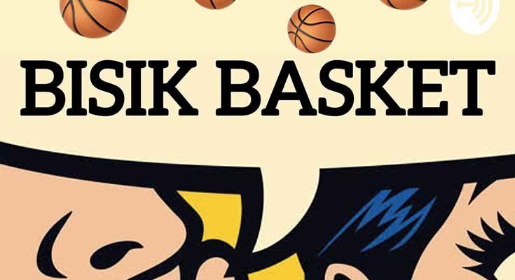 Podcast Bisik Basket