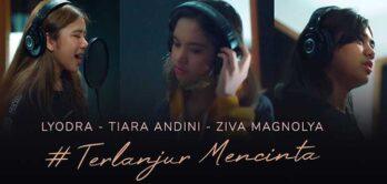 Video Musik Terlanjur Mencinta dari Lyodra